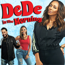DeDe In The Morning 5a-10a