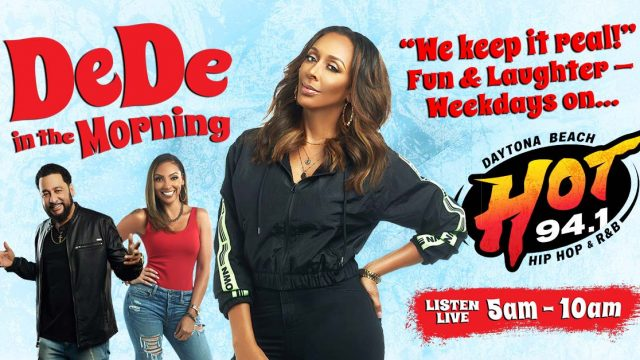 DeDe In The Morning on HOT 94.1 Daytona's Hip Hop and R&B