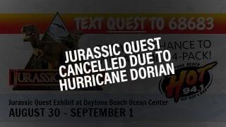 Jurassic Quest cancelled due to hurricane dorian